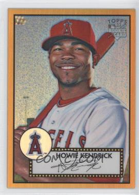 2006 Topps '52 Chrome Rookie Cards Gold Refractor #TCRC1 - Howie Kendrick /52