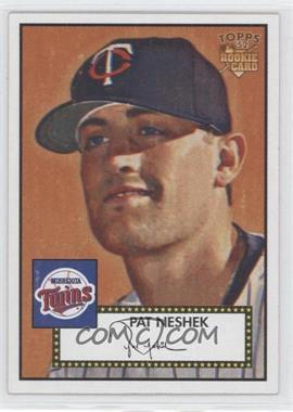 2006 Topps '52 #7 - Pat Neshek