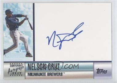 2006 Topps Certified Autographs [Autographed] #TA-NC - Nelson Cruz