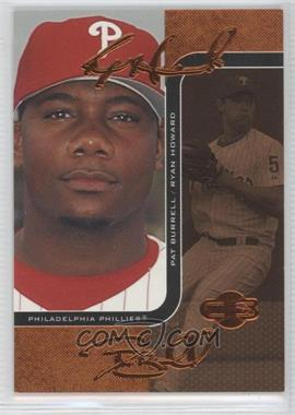 2006 Topps Co-Signers Changing Faces Bronze #21-B - Ryan Howard, Pat Burrell /150