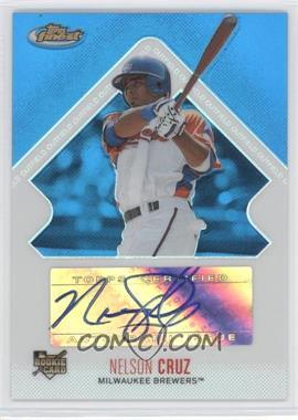 2006 Topps Finest Blue Refractor #153 - Nelson Cruz /299