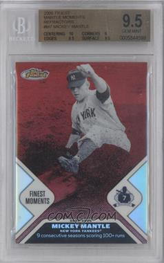 2006 Topps Finest Mickey Mantle Finest Moments Refractor #MMFM7 - Mickey Mantle /399 [BGS 9.5]