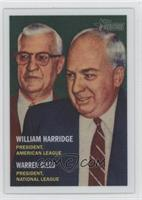 William Harridge, Warren Giles /1957