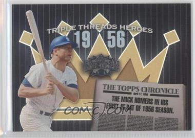 2006 Topps Triple Threads Heroes #TTH56MM1 - Mickey Mantle