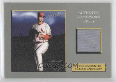 2006 Topps Turkey Red Relics #TRR-CC - Chris Carpenter