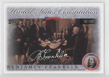 2006 Topps United States Constitution Signers #SC-BF - Benjamin Franklin