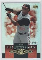 Ken Griffey Jr. /450