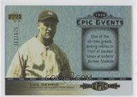 Lou Gehrig /675