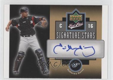 2006 Upper Deck First Pitch - Signature Stars #SS-GQ - Guillermo Quiroz