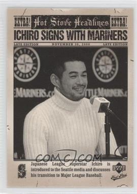 2006 Upper Deck First Pitch Hot Stove Headlines #HS-8 - Ichiro