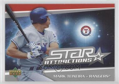 2006 Upper Deck Star Attractions #SA-MT - Mark Teixeira