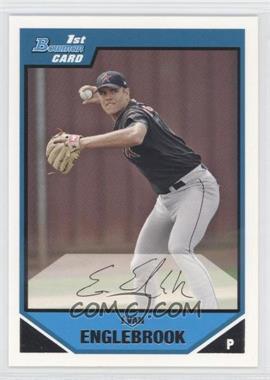 2007 Bowman - Prospects #BP104 - Evan Englebrook