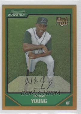 2007 Bowman Chrome Gold Refractor #201 - Delmon Young /50