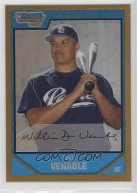 2007 Bowman Chrome Prospects Gold Refractor #BC84 - Will Venable /50