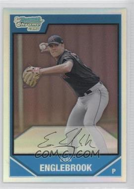 2007 Bowman Chrome Prospects Refractor #BC104 - Evan Englebrook /500