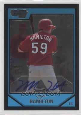 2007 Bowman Chrome Prospects #BC252 - Mark Hamilton