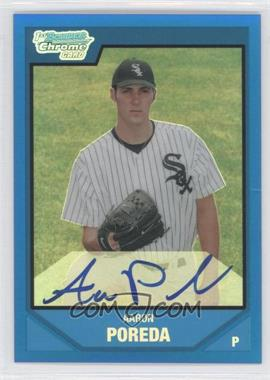 2007 Bowman Draft Picks & Prospects - Chrome Draft Picks - Blue Refractor #BDPP123 - Aaron Poreda /150