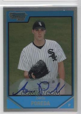 2007 Bowman Draft Picks & Prospects - Chrome Draft Picks - Refractor #BDPP123 - Aaron Poreda /500