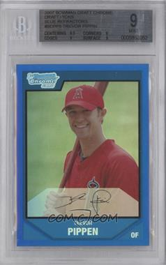 2007 Bowman Draft Picks & Prospects Chrome Draft Picks Blue Refractor #BDPP5 - Trevor Pippin /199 [BGS 9]