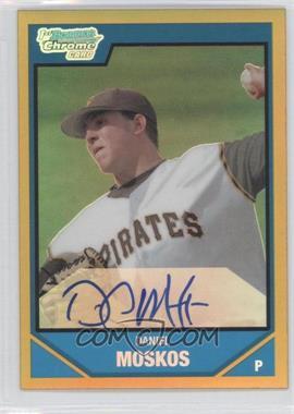 2007 Bowman Draft Picks & Prospects Chrome Draft Picks Gold Refractor #BDPP111 - Daniel Moskos /50