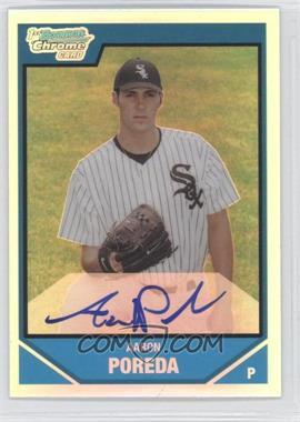 2007 Bowman Draft Picks & Prospects Chrome Draft Picks Refractor #BDPP123 - Aaron Poreda /500