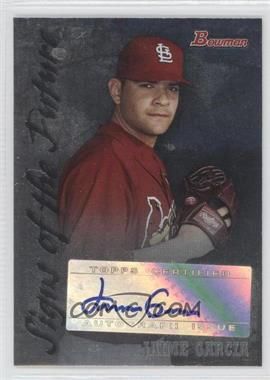 2007 Bowman Draft Picks & Prospects Signs of the Future [Autographed] #SOF-JGA - Jaime Garcia