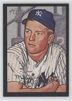 Mickey Mantle /52