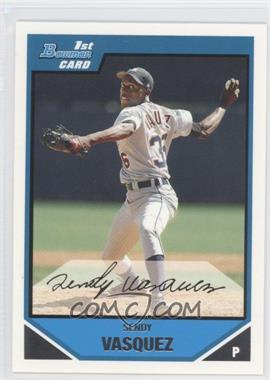 2007 Bowman Prospects #BP105 - Sendy Vasquez
