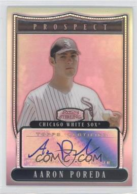 2007 Bowman Sterling - Prospects - Refractor #BSP-AP - Aaron Poreda /199