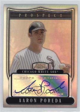 2007 Bowman Sterling Prospects Refractor #BSP-AP - Aaron Poreda /199