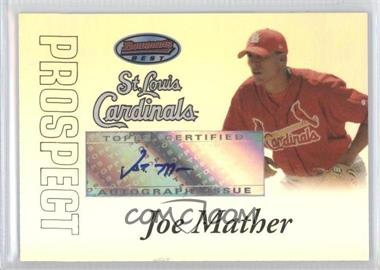 2007 Bowman's Best Prospects #BBP42 - Autograph - Joe Mather