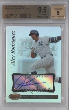 2007 Bowman's Best #23.2 - Alex Rodriguez (Auto) [BGS9.5]