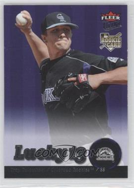 2007 Fleer Ultra - [Base] - Retail #242 - Troy Tulowitzki