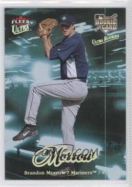 2007 Fleer Ultra Gold Medallion #219 - Brandon Morrow
