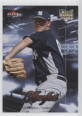 2007 Fleer Ultra Retail [Base] #214 - Phil Hughes