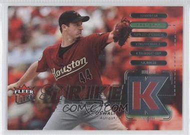 2007 Fleer Ultra Strike Zone #SZ-RO - Roy Oswalt