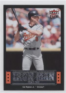 2007 Fleer Ultra Ultra Iron Man #UIM-11 - Cal Ripken Jr.