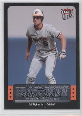 2007 Fleer Ultra Ultra Iron Man #UIM-18 - Cal Ripken Jr.