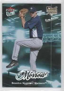 2007 Fleer Ultra #219 - Brandon Morrow