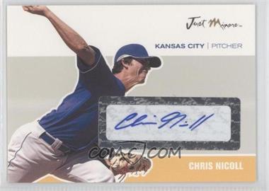 2007 Just Minors - Just Autographs - Autographs [Autographed] #JA-33 - Chris Nicoll