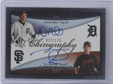 2007 SP Authentic Chirography Dual Signatures #CD-ML - Andrew Miller, Tim Lincecum /175
