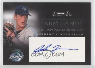 2007 TRISTAR Prospects Plus Farm Hands Authentic Autograph #FH-JZ - Jordan Zimmermann