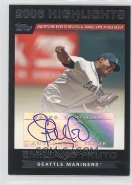 2007 Topps 2006 Highlights Autograph [Autographed] #HAEF - Emiliano Fruto