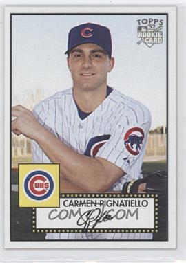 2007 Topps '52 - [Base] #165 - Carmen Pignatiello