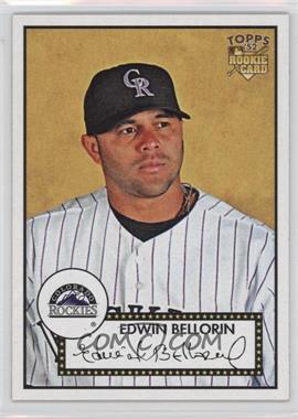 2007 Topps '52 #159 - Edwin Bellorin