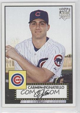 2007 Topps '52 #165 - Carmen Pignatiello