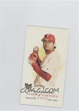 2007 Topps Allen & Ginter's Mini No Number Back #N/A - Yoel Hernandez