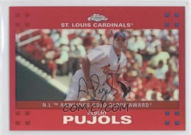 2007 Topps Chrome Red Refractor #265 - Albert Pujols /99