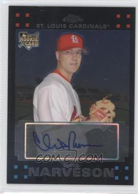 2007 Topps Chrome #344 - Chris Narveson