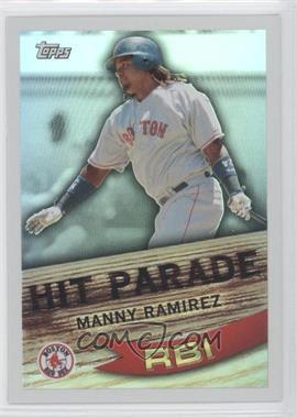 2007 Topps Hit Parade #HP14 - Manny Ramirez